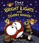 Go to record Owly & Wormy, bright lights and starry nights